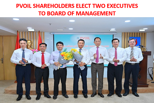 PVOIL SHAREHOLDERS ELECT TWO EXECUTIVES TO BOARD OF MANAGEMENT