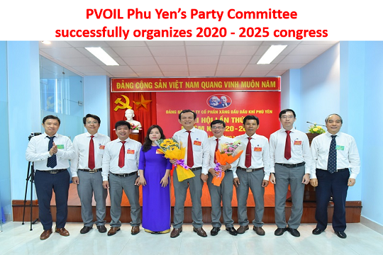 PVOIL Phu Yen's Party Committee successfully organizes 2020 - 2025 congress