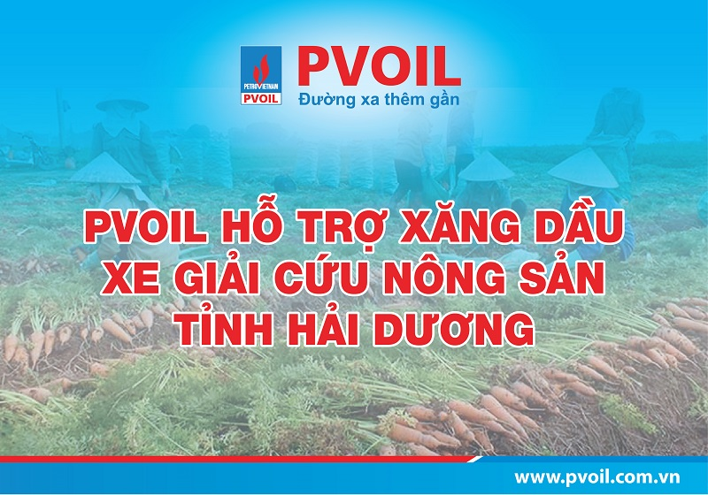 "PVOIL donates petroleum to trucks participating in Hai Duong's farm produce ""rescue"""